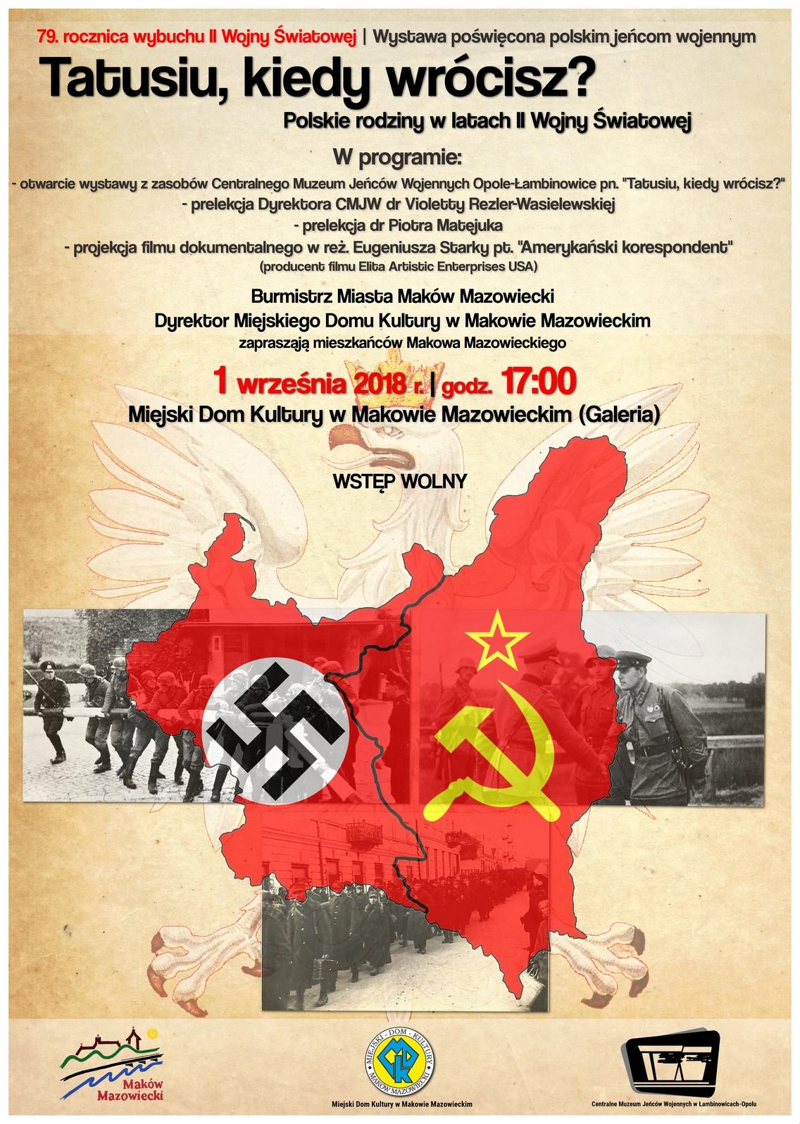 79 Rocznica Wybuchu Ii Wojny światowej Wystawa Tatusiu