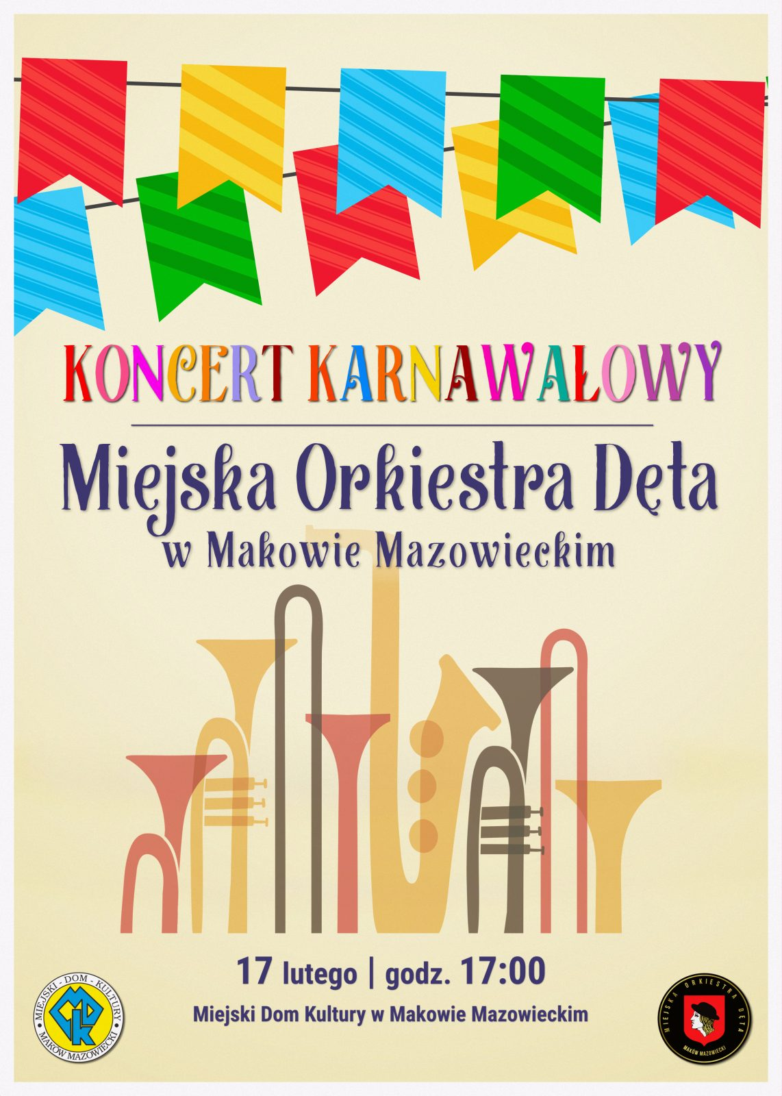 Plakat. Koncert karnawałowy Miejskiej Orkiestry Dętej. 17 lutego godzina 17:00. Na środku znajdują się instrimenty dęte