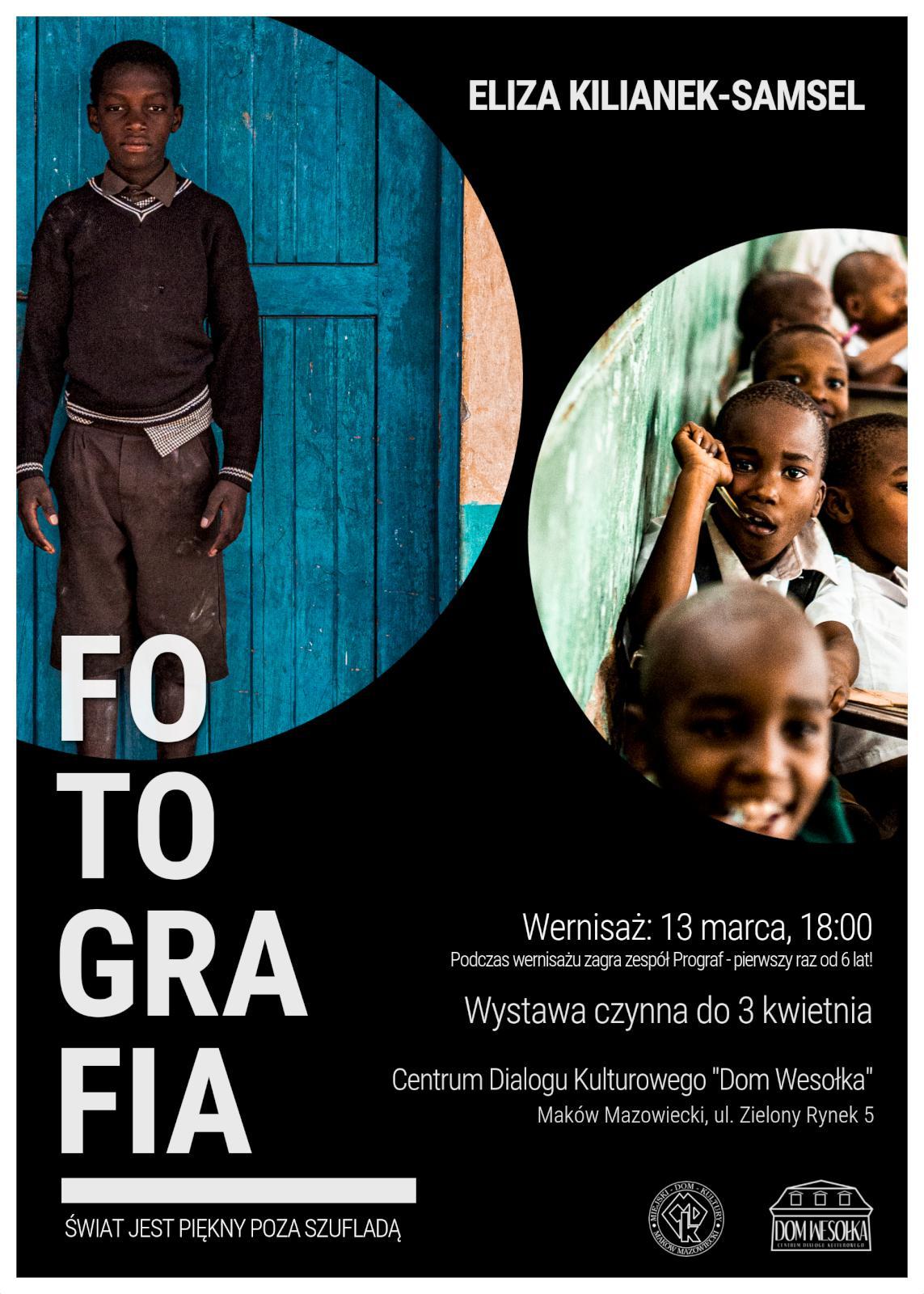 Plakat. Na czarbym tle w kołach znajdują się dzieci. Informacja. Wystawa i wernisaż FOTOGRAFIA Elizy Kilianek Samsel. Wernisaż 13 marca godzina 18:00, wystawa czyna do 3 kwietnia