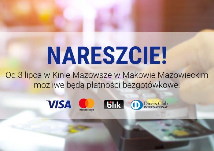 Grafika. Informacja że od 3 lipca w kinie Mazowsze można płacić płatnością bezgotówkową