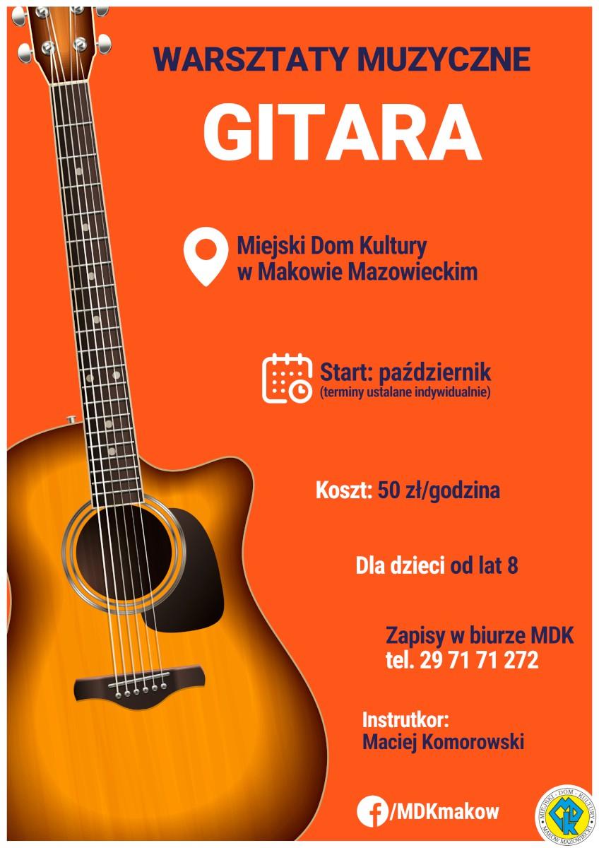 Plakat informujący o zapisach na warsztaty muzyczne, nauka gry na gitarze.