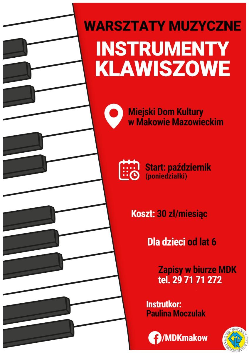 Plakat informujący o zapisach na warsztaty muzyczne, nauka gry na instrumentach klawiszowych.
