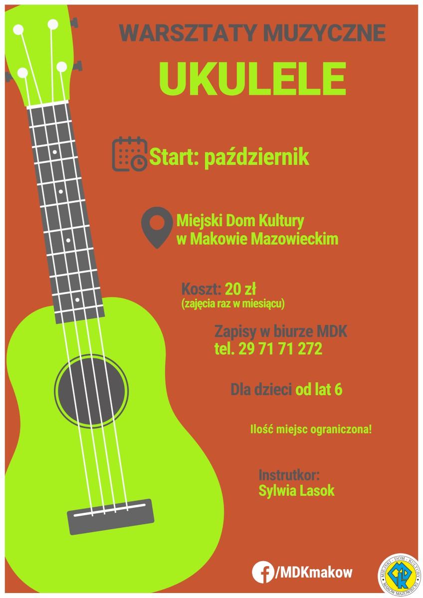 Plakat informującyc o zapisach na warsztaty muzyczne, nauka gry na ukulele.