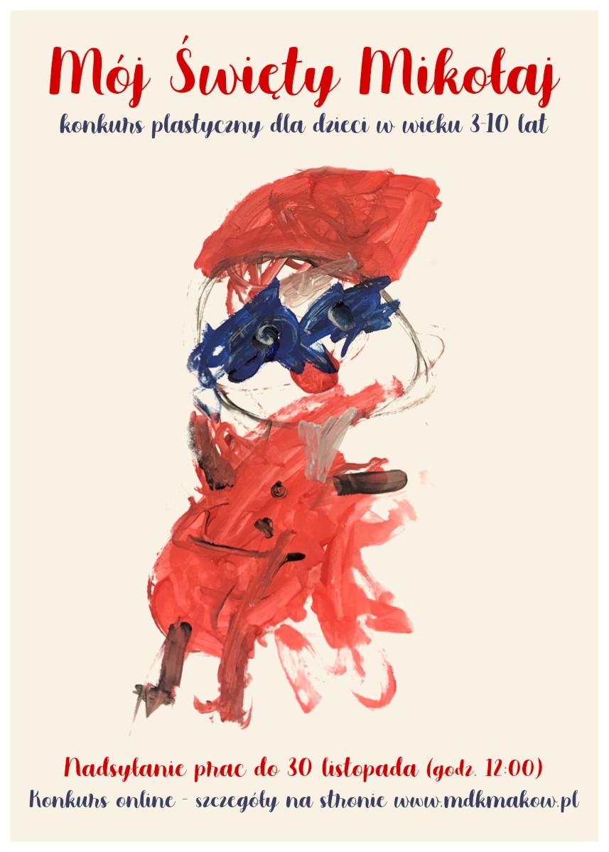 Grafika ogłaszająca konkurs plastyczny dla dzieci w wieku od 3 do 10 lat. Na jasnym tle rysunek dziecka przedstawiający Mikołaja.