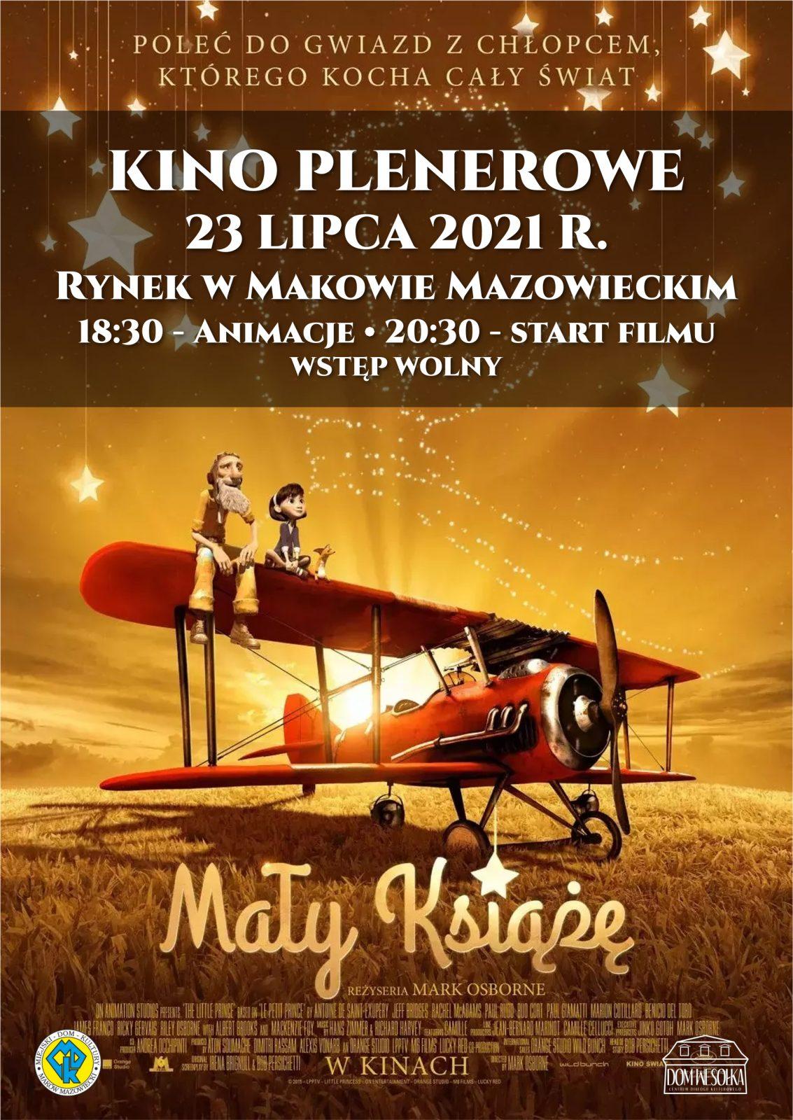 Plakat zapraszający na kino plenerowe i seans Mały Książę 23 lipca 2021. Animacje o godzinie 18:30, start filmu 20:30. Miejsce Rynek Miejski.