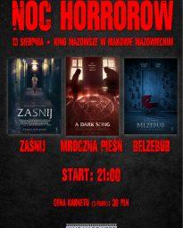 Plakat. Na plakacie na górze znajduje się czerwony napis Noc Horrorów.13 sierpnia cena karnetu 30 zł