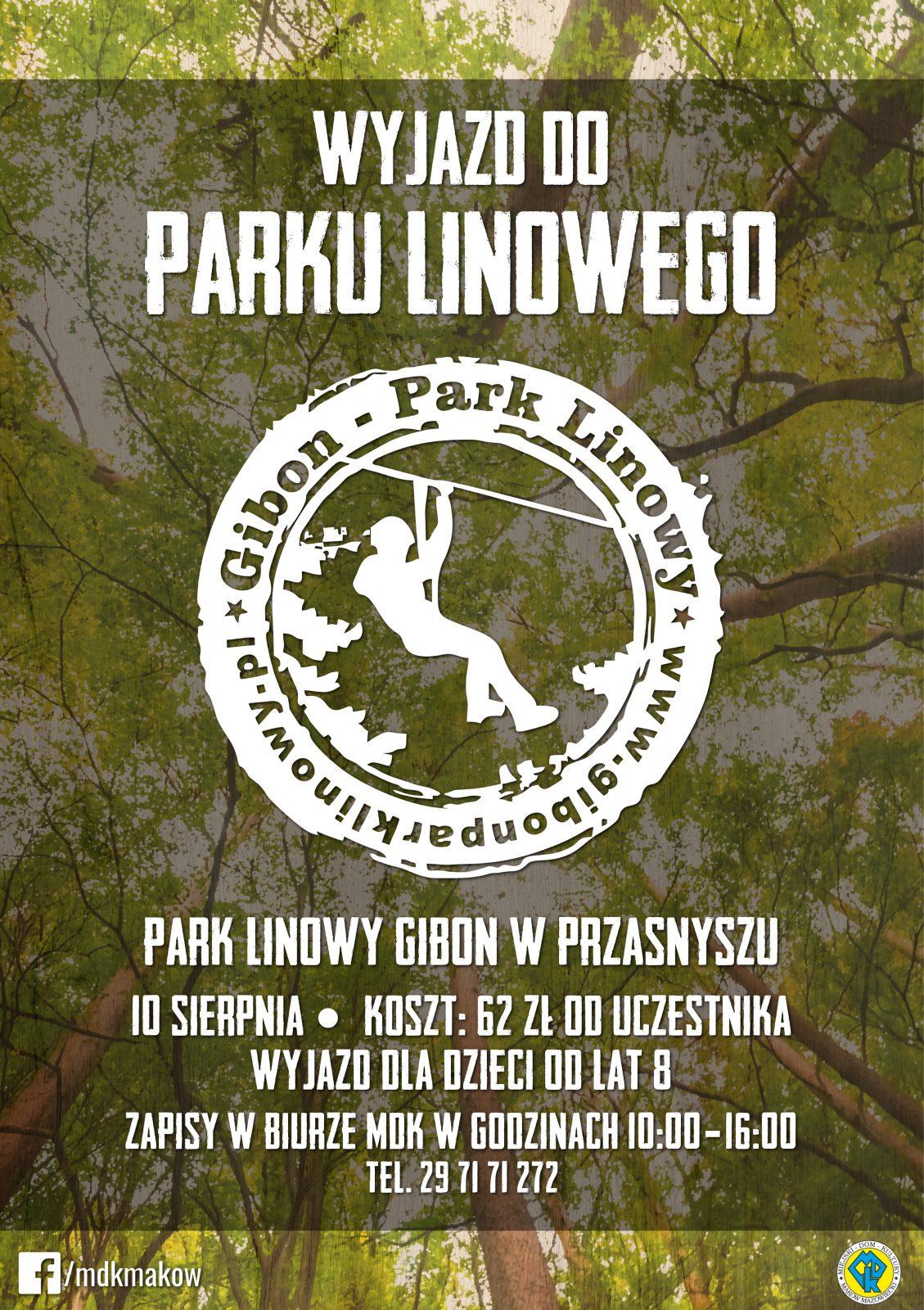 Plakat. Wyjazd do parku linowego Gibon. 10 sierpnia 2021 cena wycieczki 62 zł