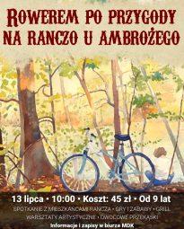 Plakat. Zapraszający na wycieczkę roowerową na ranczo u Ambrożego. koszt 45 zł. wiek od 9 lat