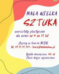 Plakat informujący o zapisach na warsztaty plastyczne dla dzieci w wieku od 4 so 11 lat.