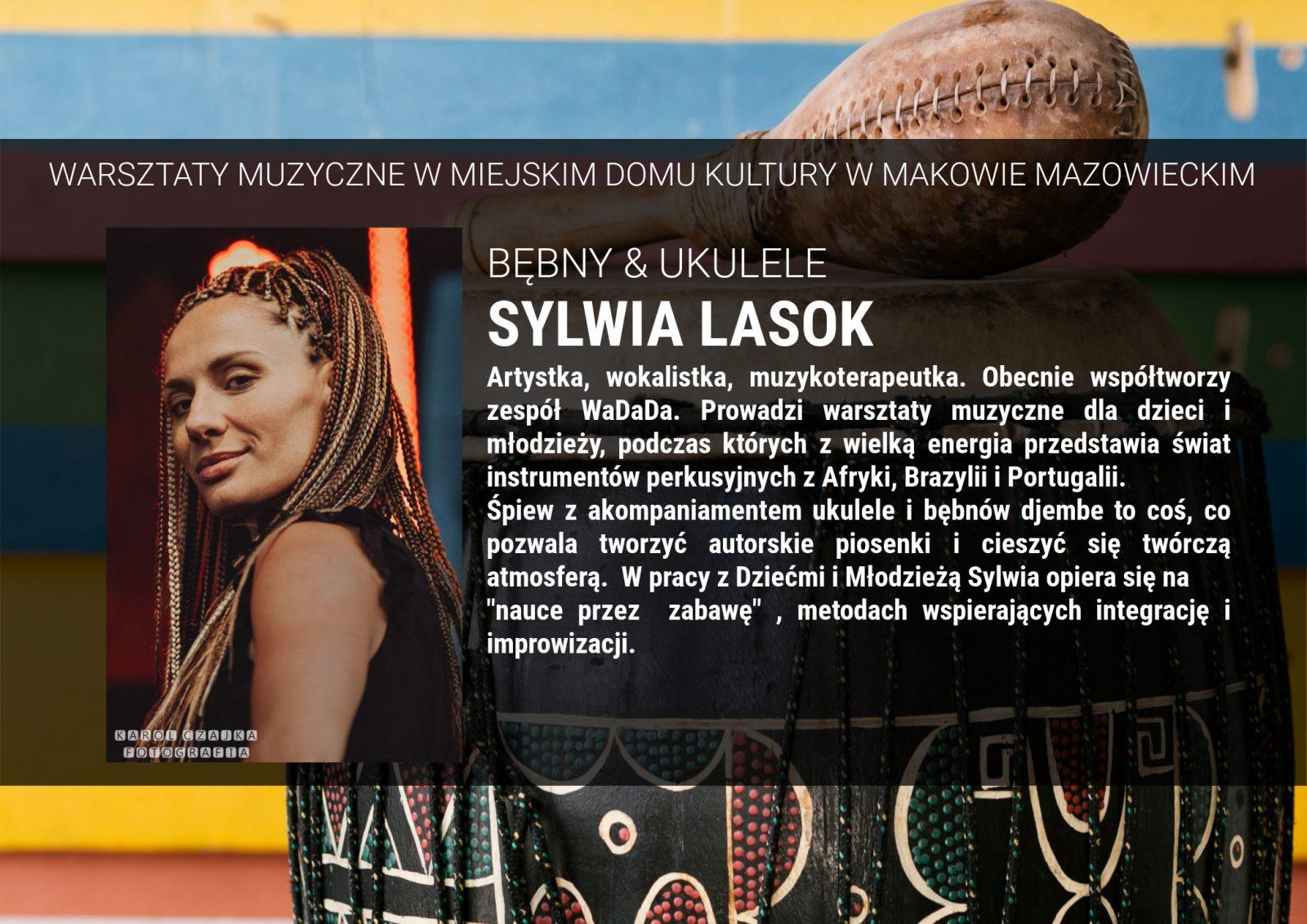 Informacja. Instruktor Sylwia Lasok. Bębny i Ukulele