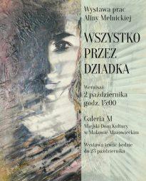 Plakat wernisażu, w tle widoczna praca malarska przedstawiająca portret kobiety. Z prawej strony informacje o dniu, godzinie i miejscu wernisażu.