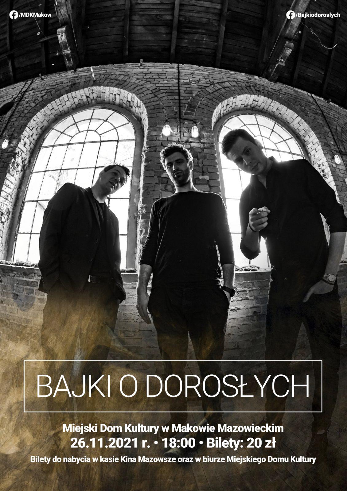 Czrno biały plakat koncertu Bajki o dorosłych. Na głównym planie sylwetki artystów.